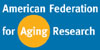 American Federation for Aging Research